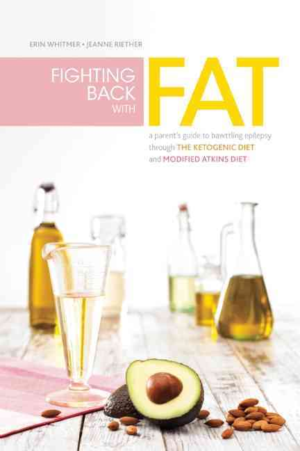Fighting Back With Fat By Riether, Jeanne/ Siefert, Annette/ Whitmer, Erin